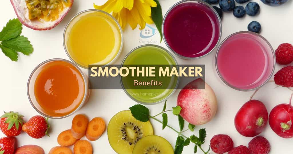 benefits of having a smoothie maker at home
