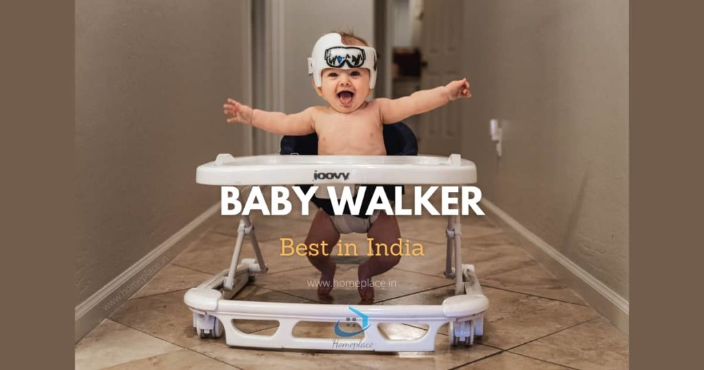Best Baby Walker in India (2021) – The First Walking Companion