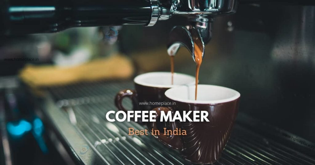 best coffee maker machines in India