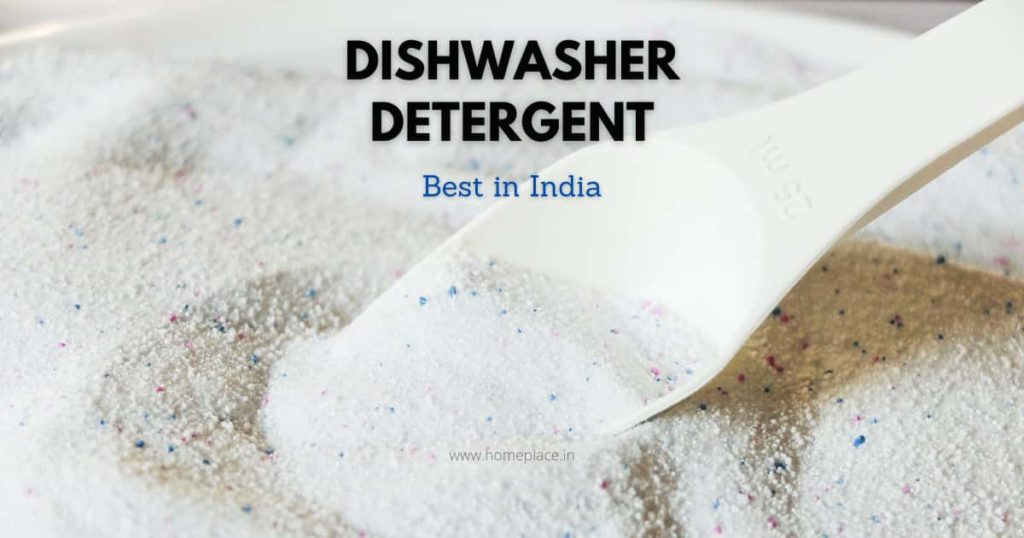 Best Dishwasher Detergents in India (Powder, Liquid, and Tablet)