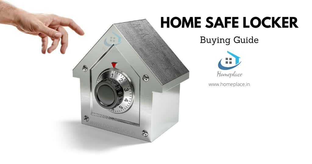 best home safe locker in India - Buying Guide