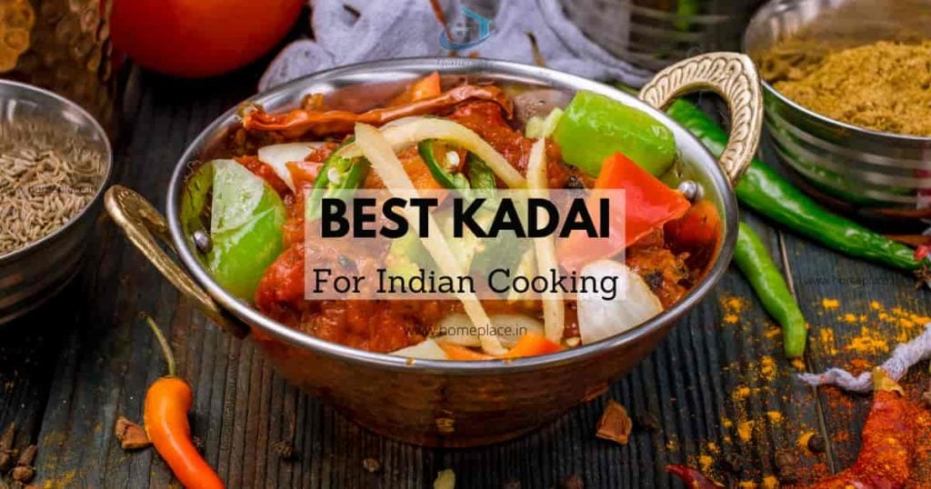 best kadai for Indian cooking