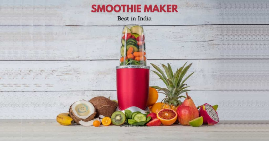 best smoothie maker in India