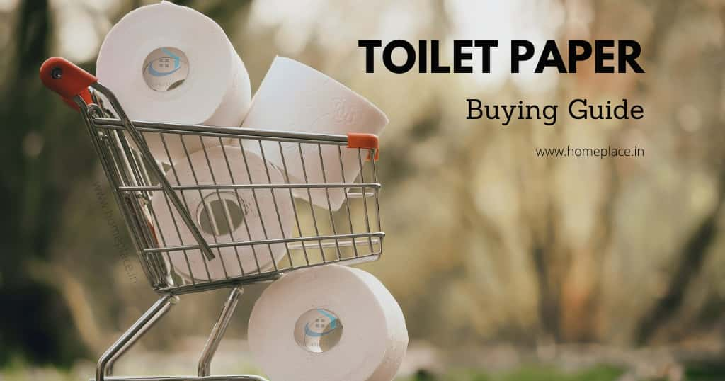 buying guide for best toilet paper in India