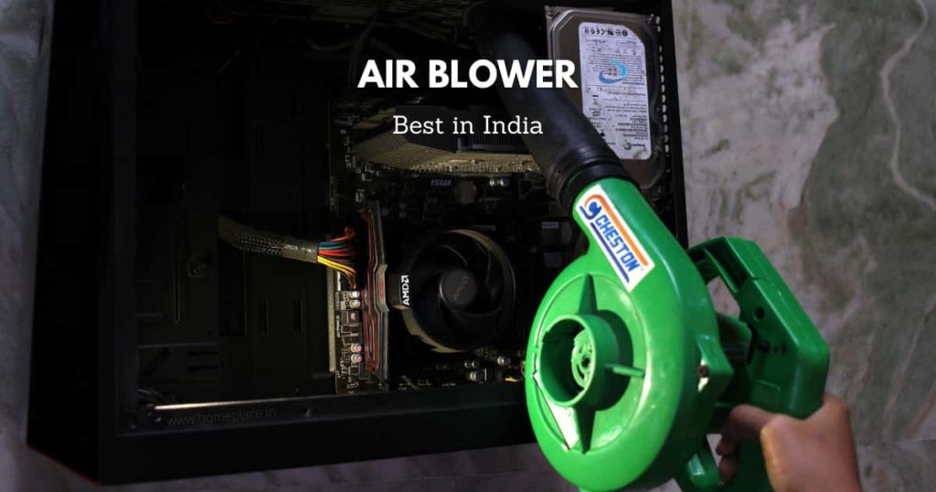 Best Air Blowers in India (2021) – Reviews and Buying Guide