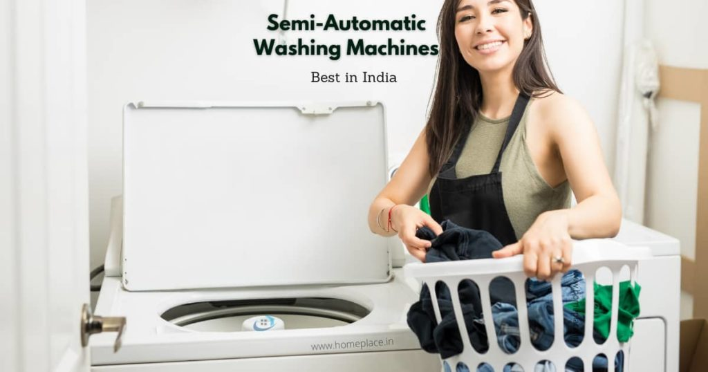 Best Semi Automatic Washing Machines in India (2021)
