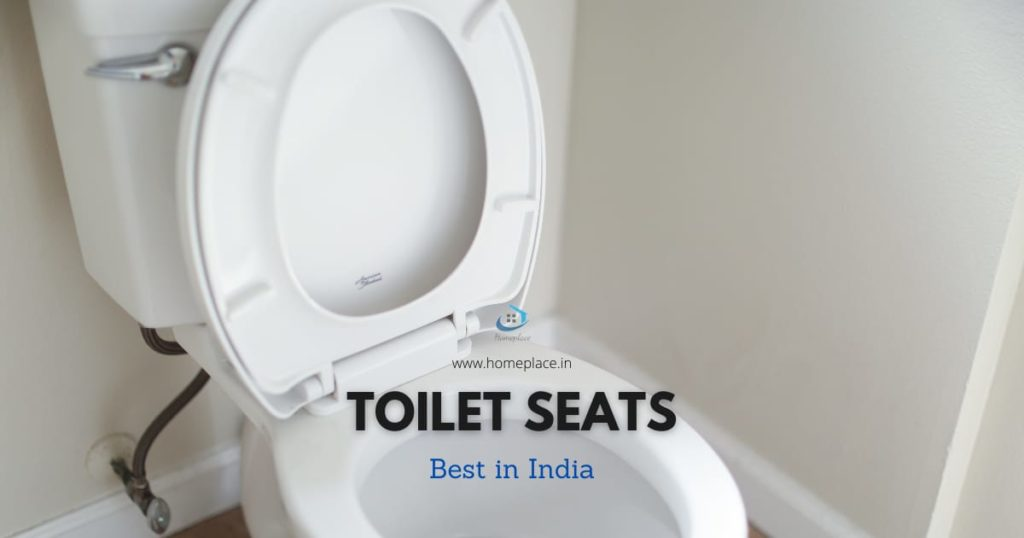 Best Toilet Seats in India (2021) – Review and Buying Guide
