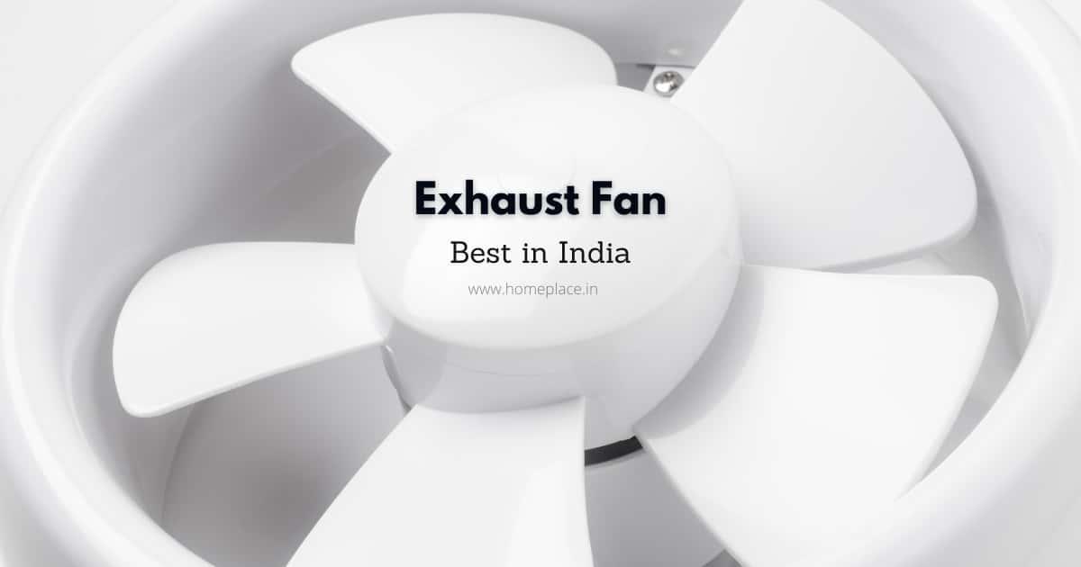 best exhaust fans in India