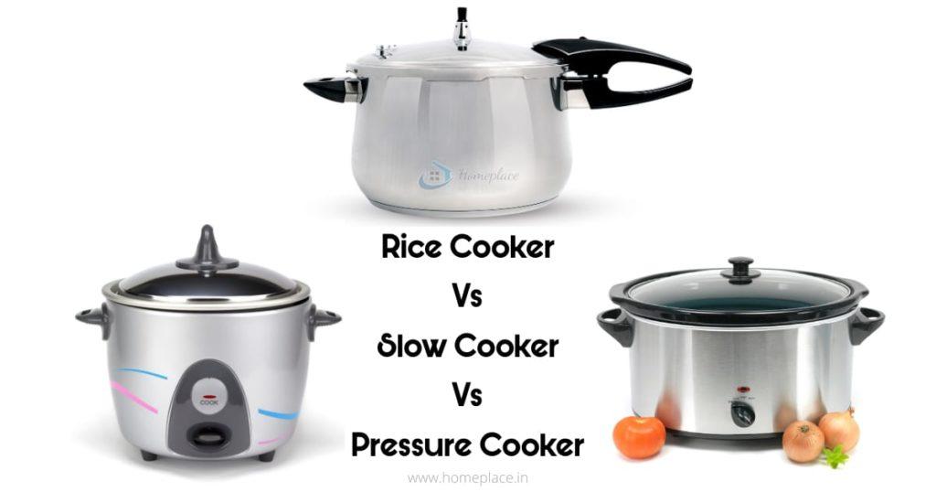 Rice cooker vs pressure cooker vs slow cooker