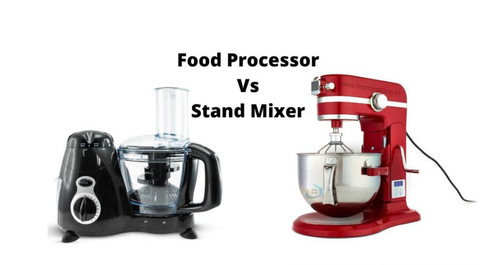 stand mixer vs food processor