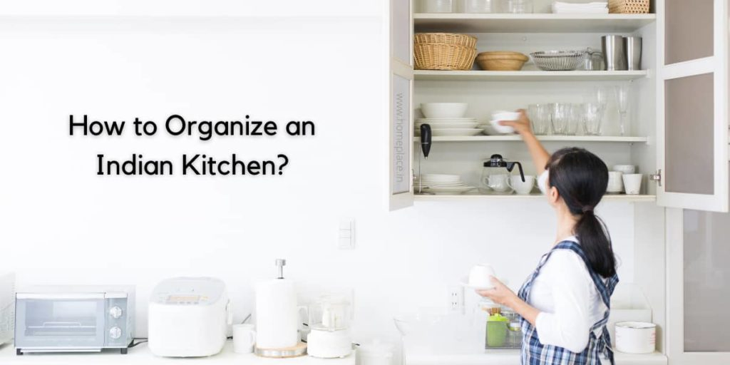how to organize an Indian kitchen
