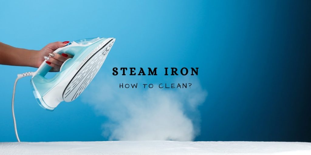 how to clean steam iron