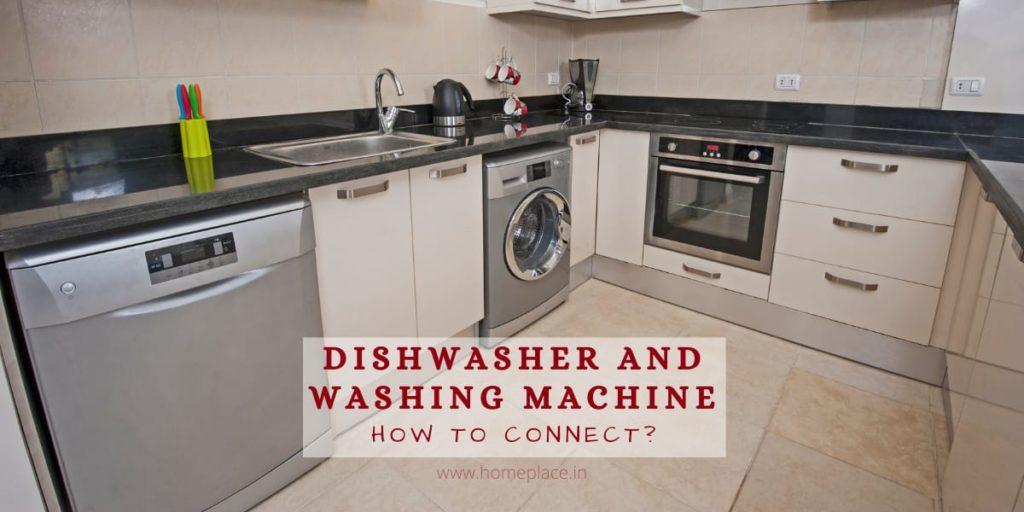 keep dishwasher and washing machine in kitchen together