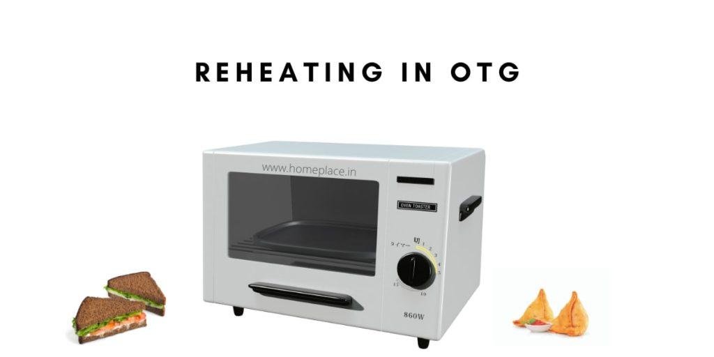 reheating in otg