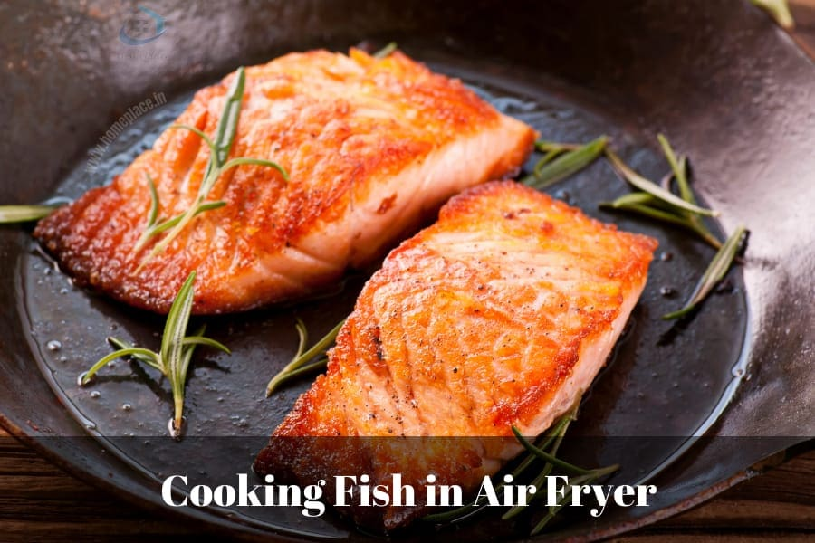 How To Cook Fish In Air Fryer