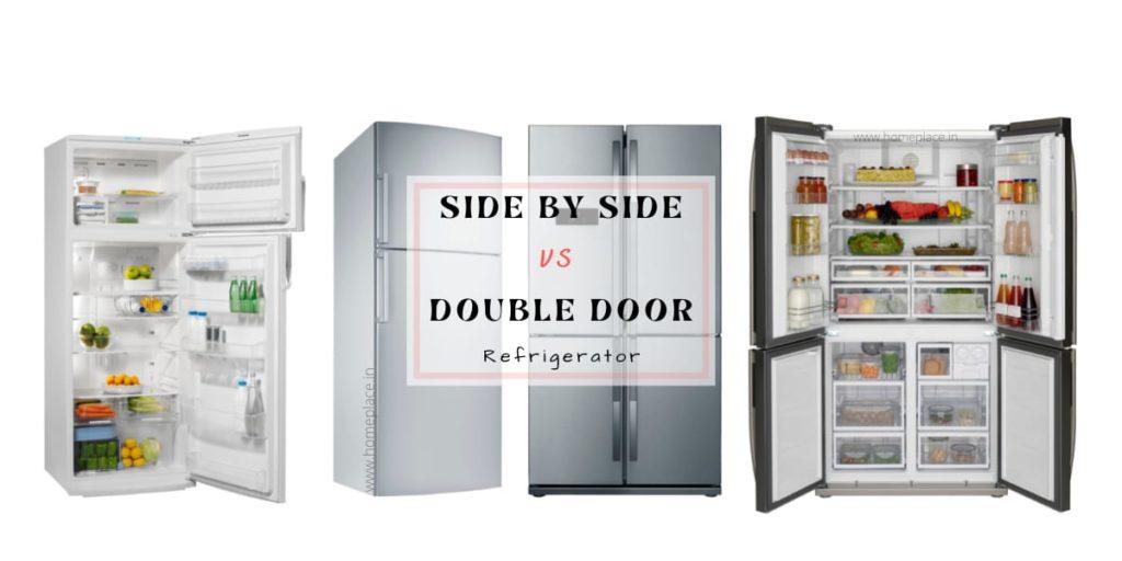 Side By Side Vs. Double Door Refrigerator