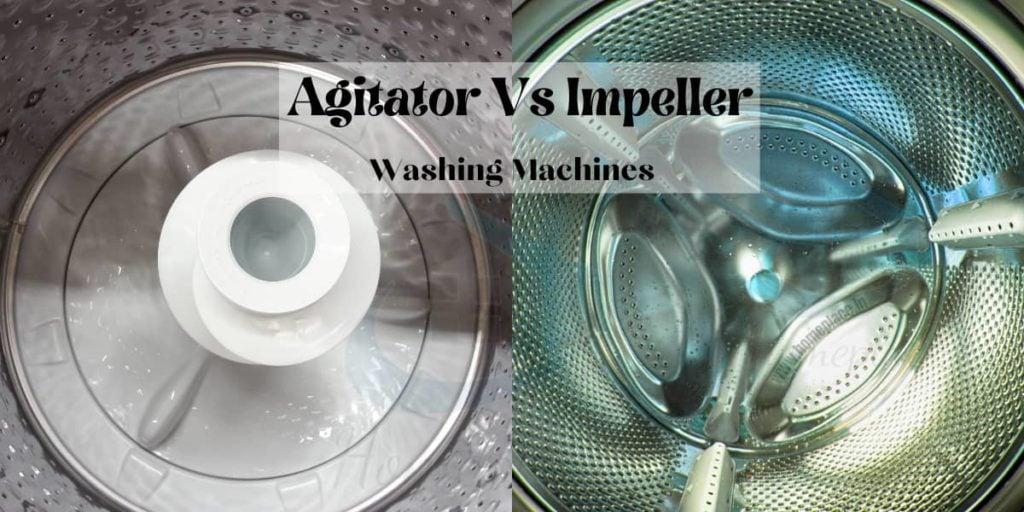 agitator vs impeller washing machine