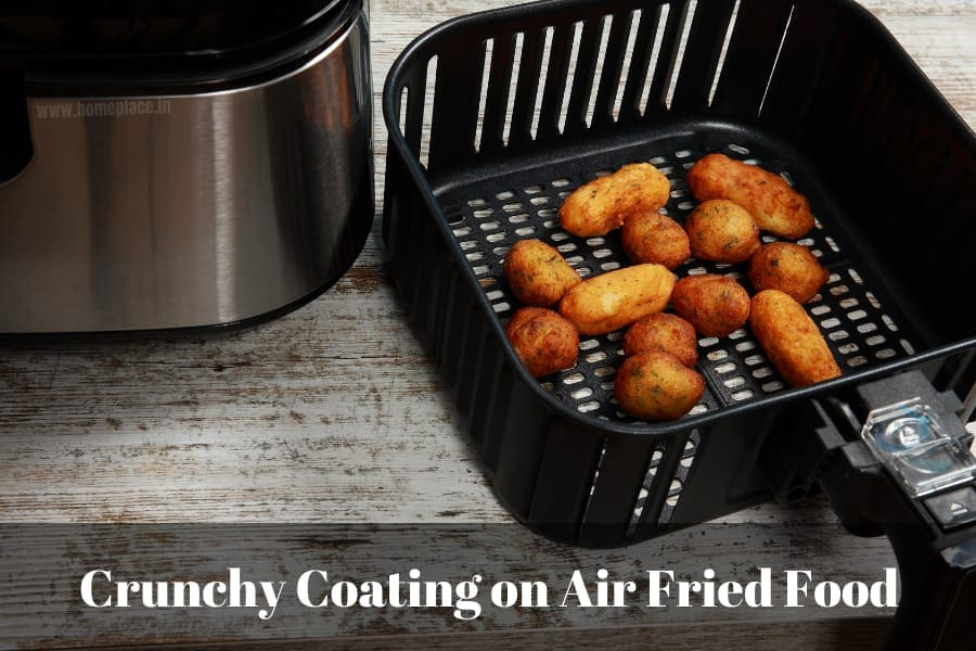 crunchy coating on air fried food