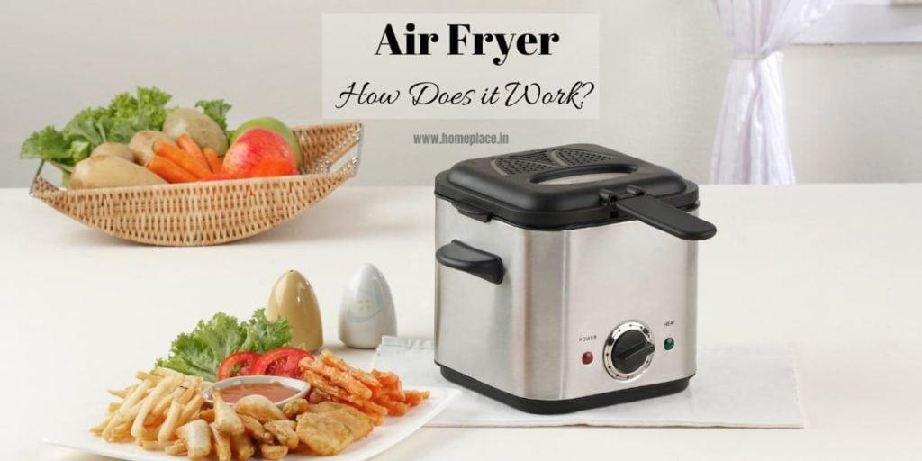 how air fryer works