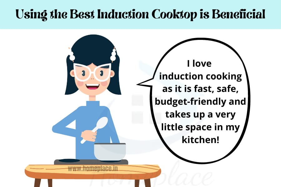 using the best induction cooktop is beneficial
