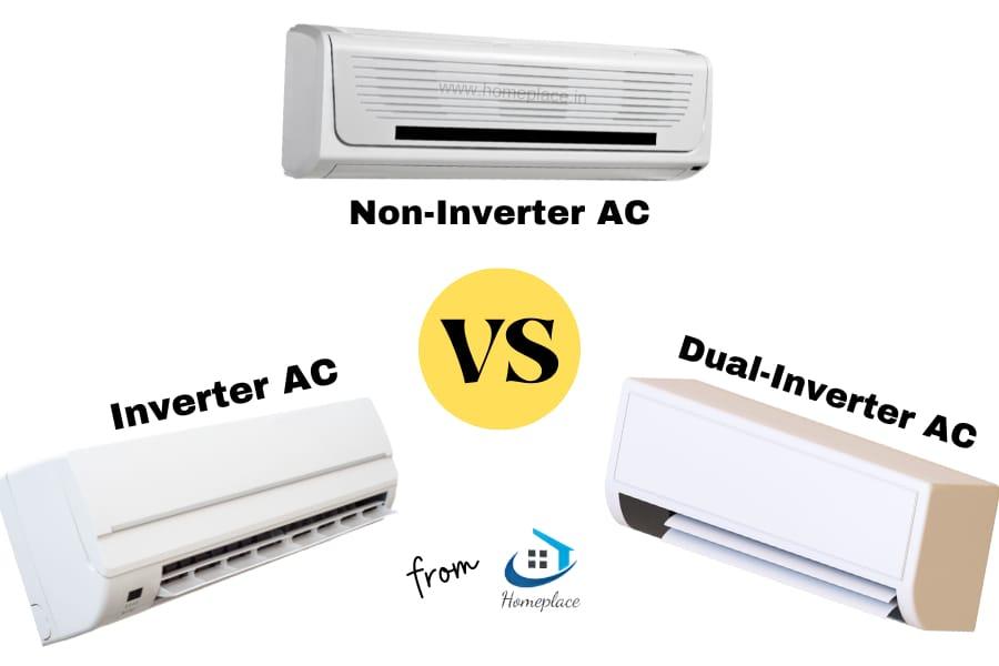 inverter ac versus non-inverter ac versus dual-inverter ac