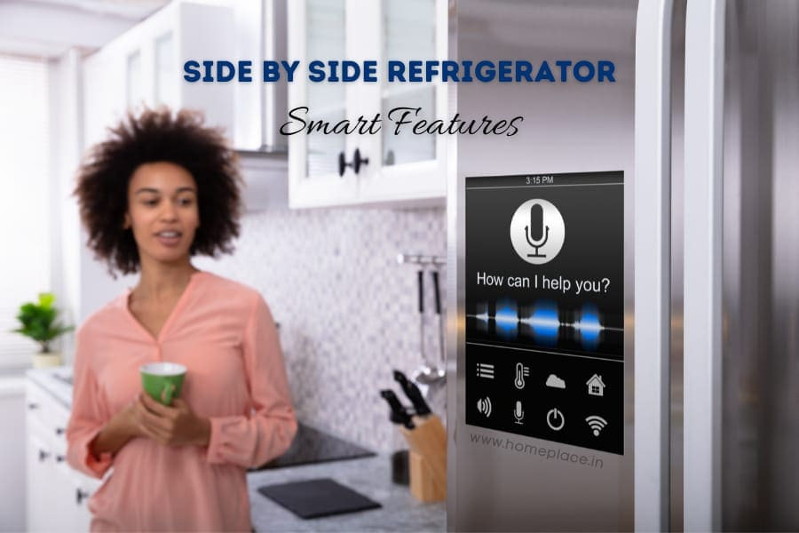 smart features of side by side refrigerators
