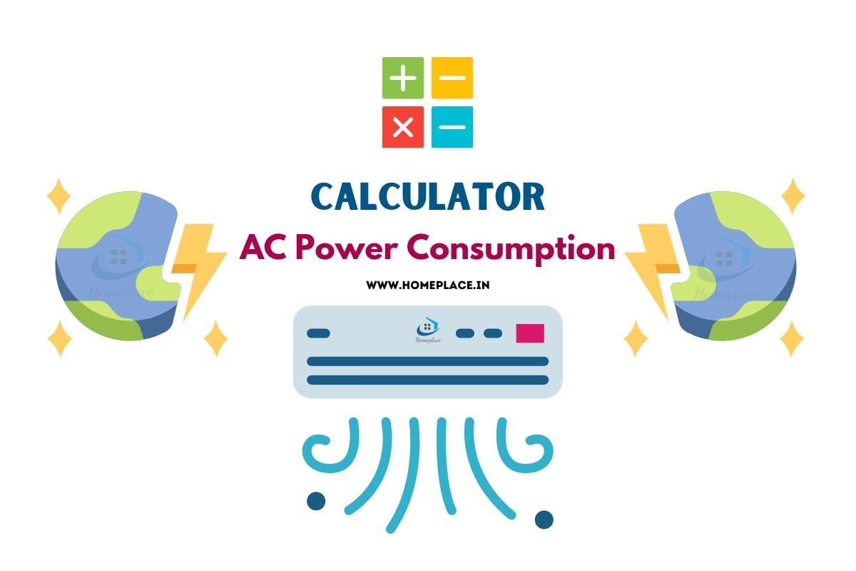 Air Conditioner (AC) Power Consumption Calculator