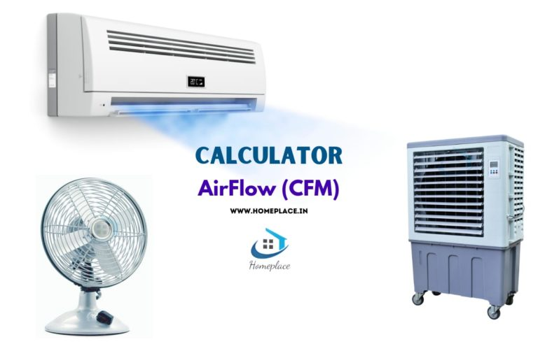 Airflow (CFM) Calculator For Fan, AC And Air Cooler