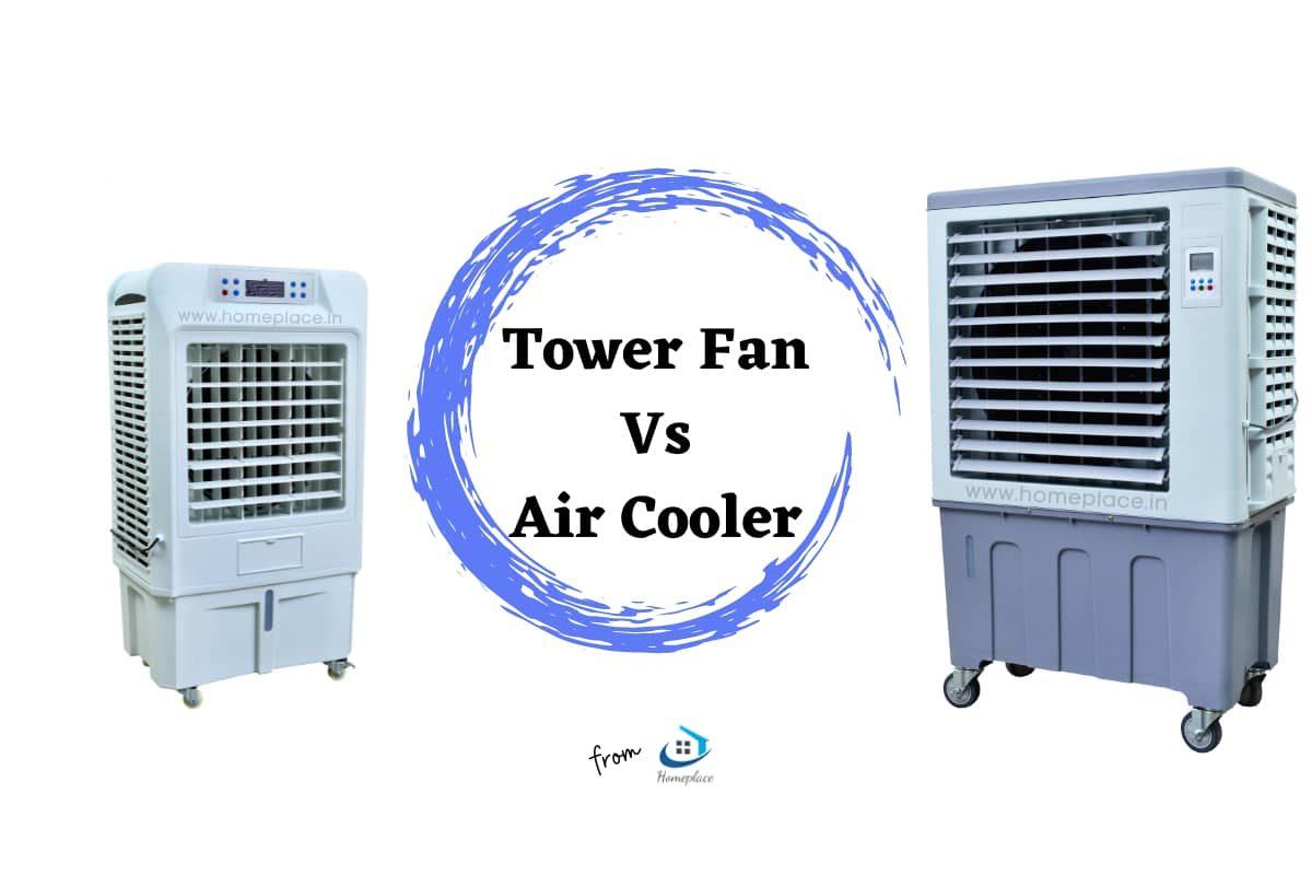 tower fan vs air cooler comparison
