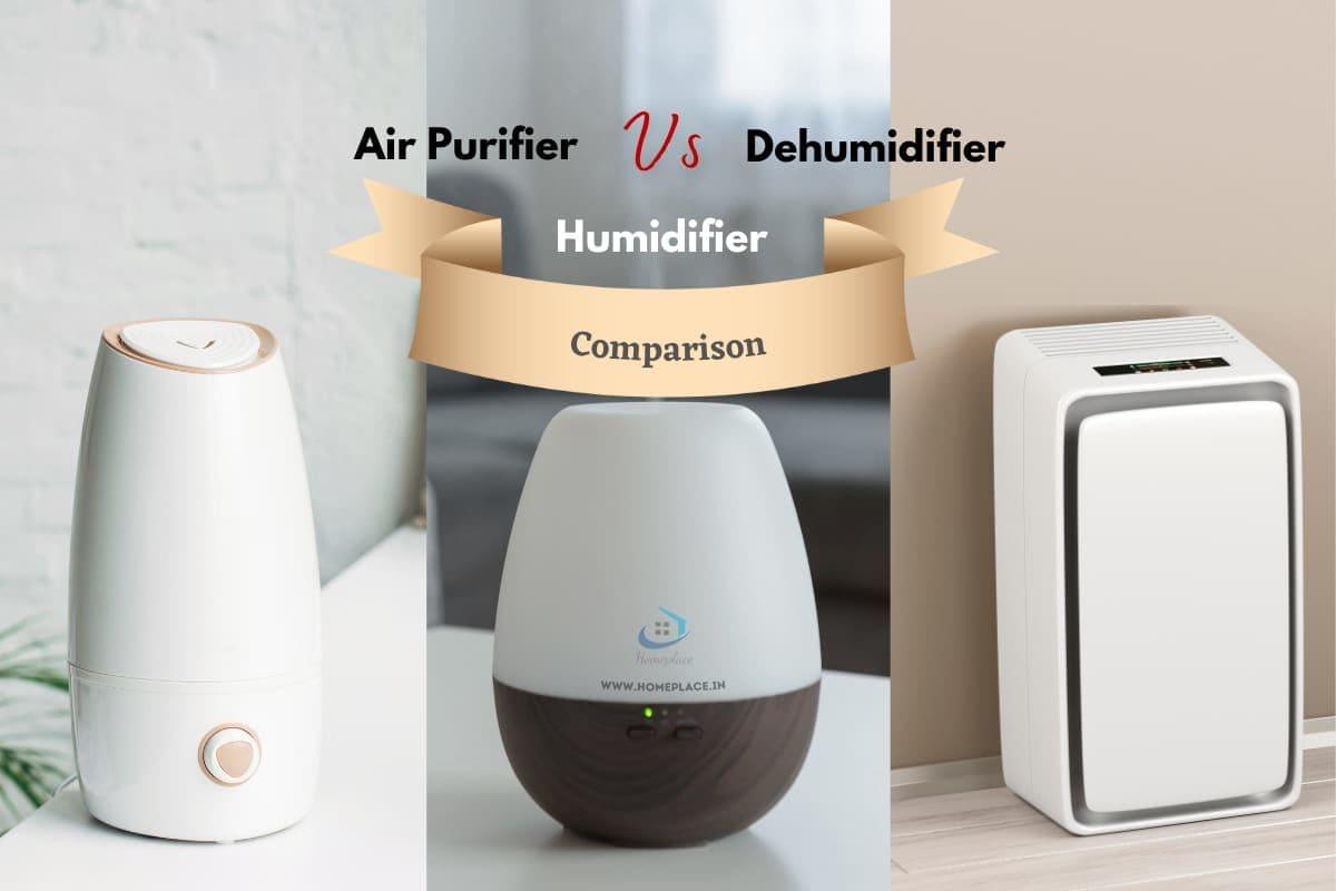 Comparison of Air Purifier vs Humidifier vs Dehumidifier