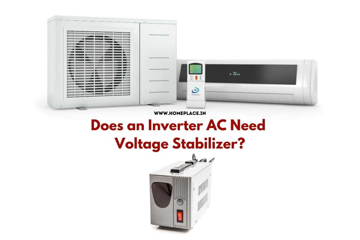 Is Stabilizer Required for Inverter AC